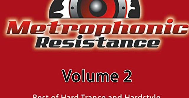 Metrophonic Resistance Vol. 2 - Out Now!