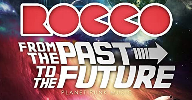 Rocco - From The Past To The Future - im Handel!